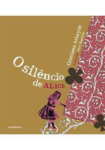 LIVRO O SILENCIO DE ALICE