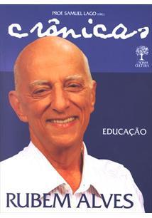 CRONICAS: EDUCAÇAO DE RUBEM ALVES