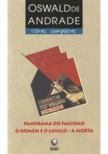 PANORAMA DO FASCISMO: HOMEM E O CAVALO / A MORTA