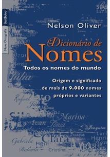 DICIONARIO DE NOMES: TODOS OS NOMES DO MUNDO