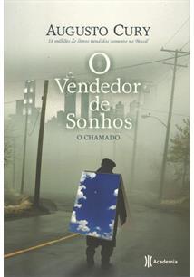 O VENDEDOR DE SONHOS: O CHAMADO