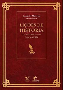 LIÇOES DE HISTORIA: O CAMINHO DA CIENCIA NO LONGO SECULO XIX