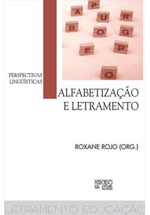 ALFABETIZAÇAO E LETRAMENTO: PERSPECTIVAS LINGUISTICAS