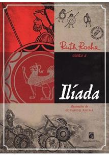 RUTH ROCHA CONTA A ILIADA
