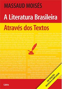 A LITERATURA BRASILEIRA ATRAVES DOS TEXTOS