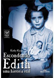 ESCONDENDO EDITH: UMA HISTORIA REAL