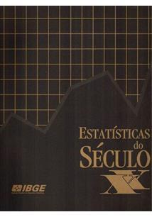 ESTATISTICAS DO SECULO XX