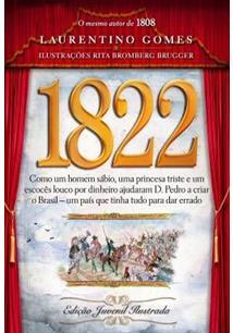 LIVRO 1822: EDIÇAO JUVENIL ILUSTRADA