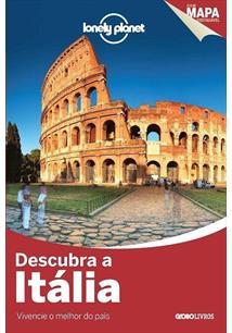 LONELY PLANET: DESCUBRA A ITALIA