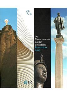 OS MONUMENTOS DO RIO DE JANEIRO: INVENTARIO 2015