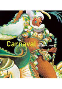 CARNAVAL: CORES E MOVIMENTOS