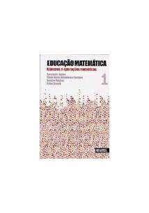 EDUCAÇAO MATEMATICA VOL. 1: NUMEROS E OPERAÇOES NUMERICAS
