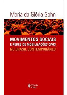 MOVIMENTOS SOCIAIS E REDES DE MOBILIZAÇOES CIVIS NO BRASIL CONTEMPORANEO