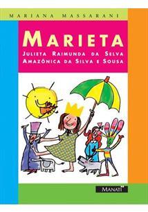 MARIETA JULIETA RAIMUNDA DA SELVA AMAZONICA DA SILVA E SOUZA