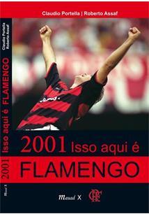 2001 ISSO AQUI E FLAMENGO