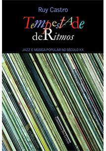 TEMPESTADE DE RITMOS: JAZZ E MUSICA POPULAR NO SECULO XX