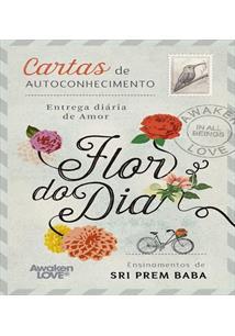 FLOR DO DIA: CARTAS DE CONHECIMENTO - ENTREGA DIARIA DE AMOR