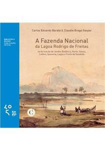 LIVRO A FAZENDA NACIONAL DA LAGOA RODRIGO DE FREITAS