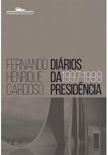 DIARIOS DA PRESIDENCIA: 1997 - 1998