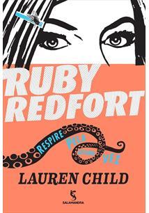 RUBY REDFORT: RESPIRE PELA ULTIMA VEZ