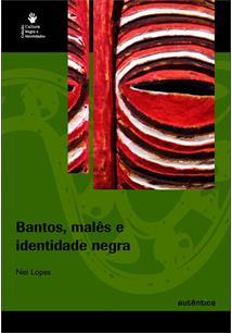 BANTOS, MALES E IDENTIDADE NEGRA