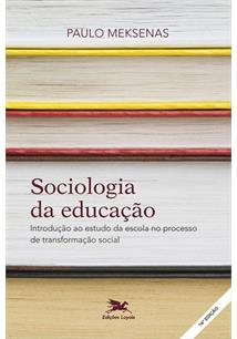 SOCIOLOGIA DA EDUCAÇAO