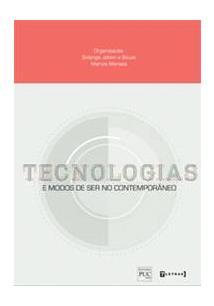 TECNOLOGIAS E MODOS DE SER NO CONTEMPORANEO