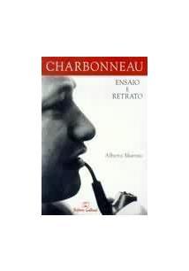 CHARBONEAU: ENSAIO E RETRATO