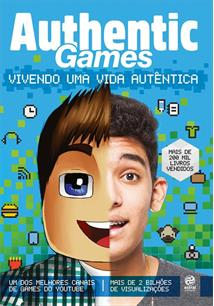 AUTHENTIC GAMES: VIVENDO UMA VIDA AUTENTICA