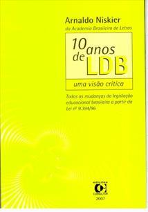 10 ANOS DE LDB: UMA VISAO CRITICA