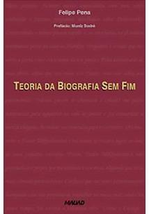 TEORIA DA BIOGRAFIA SEM FIM