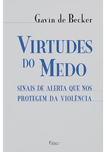 LIVRO VIRTUDES DO MEDO