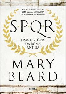 SPQR: UMA HISTORIA DA ROMA ANTIGA