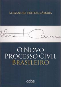 O NOVO PROCESSO CIVIL BRASILEIRO