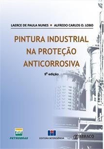 PINTURA INDUSTRIAL NA PROTECAO ANTICORROSIVA