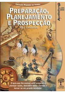 PREPARAÇAO, PLANEJAMENTO E PROSPECÇAO (AUDIOBOOK)