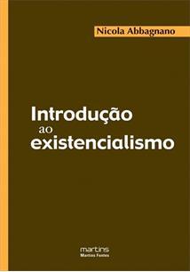 INTRODUÇAO AO EXISTENCIALISMO