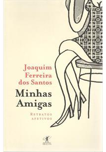 MINHAS AMIGAS: RETRATOS AFETIVOS