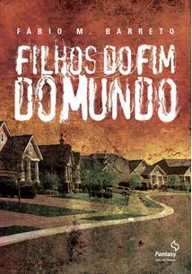 LIVRO FILHOS DO FIM DO MUNDO