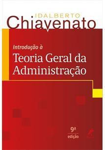 INTRODUÇAO A TEORIA GERAL DA ADMINISTRAÇAO