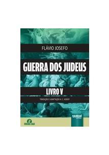 GUERRA DOS JUDEUS LIVRO 5