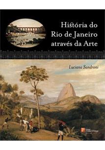 HISTORIA DO RIO DE JANEIRO ATRAVES DA ARTE