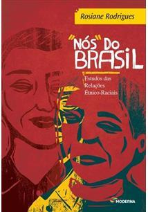 LIVRO NOS DO BRASIL: ESTUDO DAS RELACOES ETNICO-RACIAIS