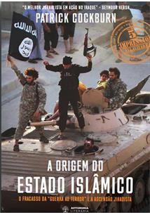 """A ORIGEM DO ESTADO ISLAMICO: O FRACASSO DA """"GUERRA AO TERROR"""" E A ASCENSAO JIHA..."""