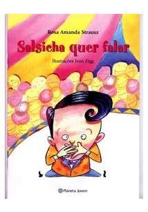 SALSICHA QUER FALAR