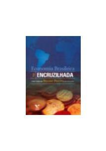 ECONOMIA BRASILEIRA NA ENCRUZILHADA