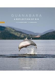 GUANABARA: A REFLECTION OF RIO