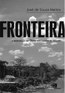FRONTEIRA: A DEGRADAÇAO DO OUTRO NOS CONFINS DO HUMANO