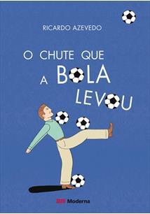 O CHUTE QUE A BOLA LEVOU