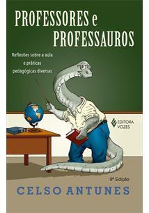LIVRO PROFESSORES E PROFESSAUROS: REFLEXOES SOBRE A AULA E PRATICAS PEDAGOGICAS DIVERSAS